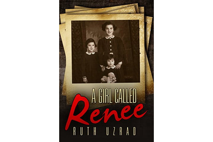 A Girl Called Renee by Ruth Uzrad.