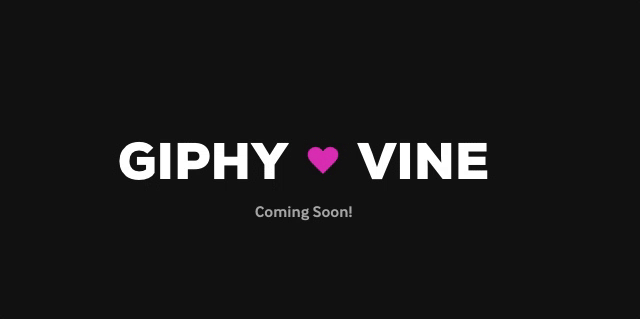 giphy creates vine conversion tool for gifs giphyvine pic